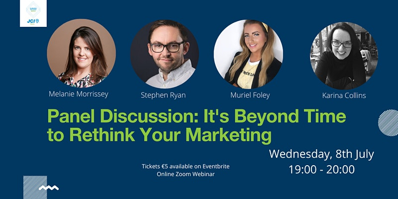 Panel Discussion - It's Beyond Time to Rethink Your Marketing