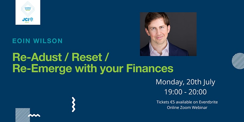 Re-adjust/ Reset/ Re-emerge with your finances
