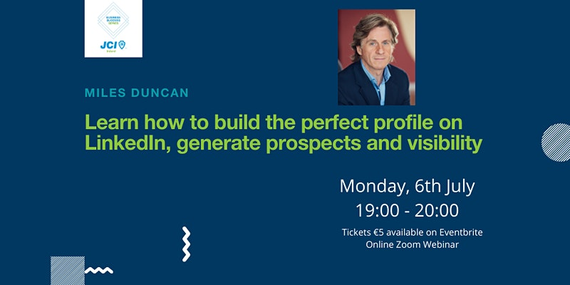 Build The Perfect Profile On LinkedIn - Generate Prospects And Visibility